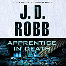 Apprentice in Death: In Death Series, Book 43 | Livre audio Auteur(s) : J. D. Robb Narrateur(s) : Susan Ericksen