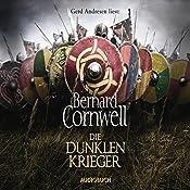 Die dunklen Krieger (Uhtred 9) | Bernard Cornwell