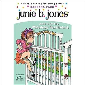 Junie B. Jones and a Little Monkey Business, Book 2 Audiobook