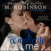 Complicate Me: The Good Ol' Boys, Book 1 | M. Robinson