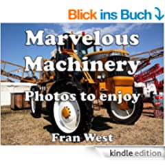 Marvelous Machinery: Photos to enjoy (a children's picture book) (English Edition)