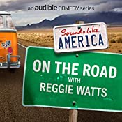 Ep. 2: On The Road with Reggie Watts | Reggie Watts, Chris Fairbanks, Karen Kilgariff, Anna Seregina, Harrison Greenbaum, Matt Lieb, Mike Birbiglia, Heywood Banks