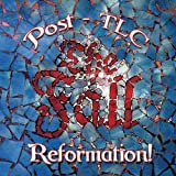 Reformation Post TLC The Fall