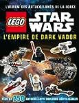 """Lego Star Wars, L'album des auto..."