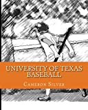 img - for University of Texas Baseball: If I was the Bat Boy for the Longhorns book / textbook / text book