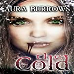 The Cold | Aura Burrows