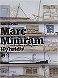 echange, troc Antoine Picon - Marc Mimram Hybrid : Architecte - Ingénieur