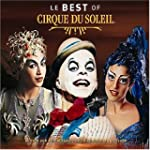 Le Best of Cirque du Soleil (20th Ann...
