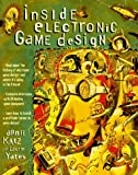 Inside Electronic Game Design (Games)