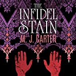 Infidel Stain: A Blake and Avery Novel | M. J. Carter