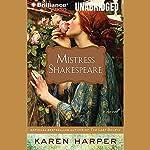 Mistress Shakespeare: A Novel | Karen Harper