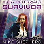 Survivor: Vicky Peterwald, Book 2 | Mike Shepherd