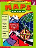 Scholastic Success With Maps: Grade 3 (Scholastic Success with Workbooks: Maps)