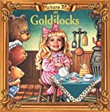 Goldilocks (Picture Me)