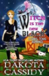 Witch Is The New Black (Paris, Texas...