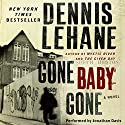 Gone, Baby, Gone: A Novel Audiobook by Dennis Lehane Narrated by Jonathan Davis