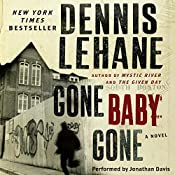 Gone, Baby, Gone: A Novel | [Dennis Lehane]