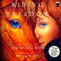 Riding Freedom (       UNABRIDGED) by Pam Munoz Ryan Narrated by Hughes Hughes