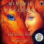Riding Freedom | Pam Munoz Ryan
