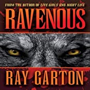 Ravenous | [Ray Garton]