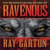 Ravenous | [Ray Garton]