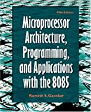 img - for Microprocessor Architecture, Programming, and Applications with the 8085 (5th Edition) book / textbook / text book