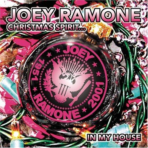 Joey Ramone Christmas Spirit In My House
