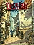 Delphine Vol. 1 (Ignatz) (1560978228) by Sala, Richard