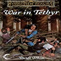 War in Tethyr: Forgotten Realms: The Nobles, Book 2 Audiobook by Victor Milan Narrated by David Heath