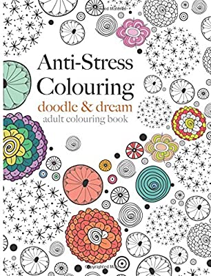 Anti-Stress Colouring: doodle & dream