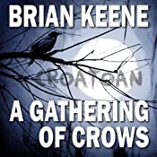 A Gathering of Crows | [Brian Keene]