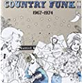Country Funk Volume - 2 1967 -1974
