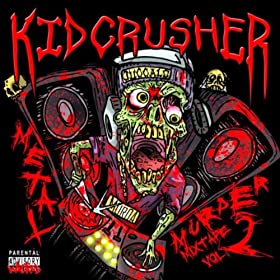Amazon.com: Metal Murder Mixtape Vol. 2: KidCrusher: MP3 Downloads
