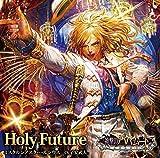 Holy Future (「神撃のバハムート」シリアルコード付)
