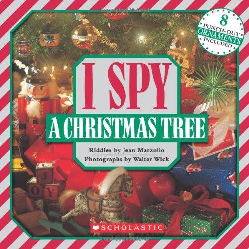 I Spy A Christmas Tree (I Spy (Scholastic Hardcover)), Jean Marzollo