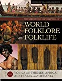 William M. Clements The Greenwood Encyclopedia of World Folklore and Folklife