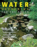 Water Gardening for the South