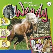 Nur ein bisschen Gift (Wendy 5)   H. G. Francis