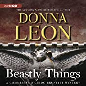 Beastly Things: A Commissario Guido Brunetti Mystery, Book 21 | [Donna Leon]