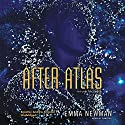 After Atlas: The Planetfall Series, Book 2 Audiobook by Emma Newman Narrated by Andrew Kingston
