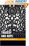Tragedy and Hope