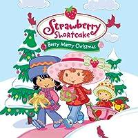 Amazon Com Strawberry Shortcake Berry Merry Christmas