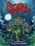 Scary Stories for Kids - Halloween Stories and Spooky Ghost Stories for Kids: Horror Books for Kids