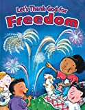 img - for Let's Thank God for Freedom (Holiday Discovery) book / textbook / text book