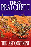 The Last Continent (A Discworld Novel) Terry Pratchett