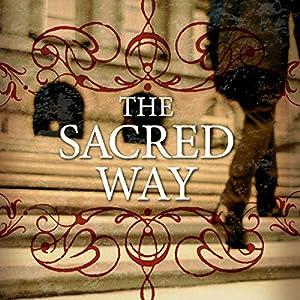 The Sacred Way: Spiritual Practices for Everyday Life | [Tony Jones]