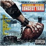 The Longest Yard (Explicit Version)