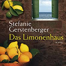 Das Limonenhaus Hörbuch von Stefanie Gerstenberger Gesprochen von: Regine Schroeder, Sascha Schiffbauer