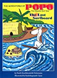 The Adventures of Popo the Hawaiian Surf Dog: The Lost Surfboard