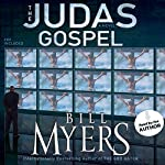 The Judas Gospel: A Novel | Bill Myers